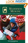 NOLS Wilderness Medicine, 4th Edition