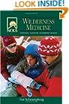 NOLS Wilderness Medicine, 4th Edition