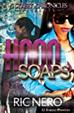 Hood Soaps (G Street Chronicles Presents)