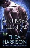 Der Kuss Der Hellen Fae (Die Alten Volker/Elder Races) (Volume 8) (German Edition)