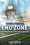 Echoes from the Endzone - The Men We Became