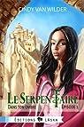 Le Serpentaire, épisode 1: Dans ton ombre