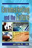 img - for Euromarketing and the Future book / textbook / text book