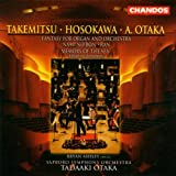 Takemitsu: Nami no Bon / Ran / Hosokawa: Memory of the Sea / Otaka: Fantasy for Organ and Orchestra
