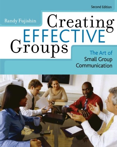 Creating Effective Groups: The Art of Small Group...
