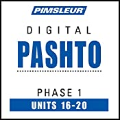 Pashto Phase 1, Unit 16-20: Learn to Speak and Understand Pashto with Pimsleur Language Programs |  Pimsleur