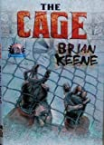 The Cage (1587671875) by Brian Keene