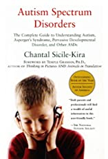 Autism Spectrum Disorders: The Complete Guide