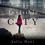 Invisible City | Julia Dahl