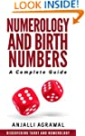 Numerology And Birth Numbers: A Compl...