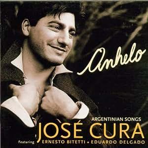 JOSE CURA - Anhelo: Argentinian Songs - Amazon.com Music