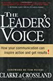 The Leaders Voice: How Your Communication Can Inspire Action and Get Results!