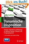 Dynamische Disposition: Strategien, A...