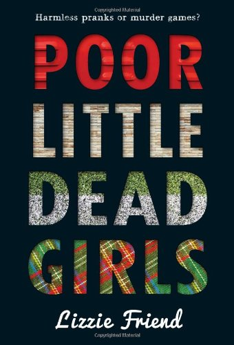 poor little dead girls by lizzie friend