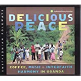 Delicious Peace: Coffee Music & Interfaith