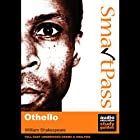 SmartPass Audio Education Study Guide to Othello (Unabridged, Dramatised) Hörbuch von William Shakespeare, Jonathan Lomas Gesprochen von: Joan Walker, Jude Akuwudike, Nick Murchie