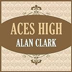 Aces High | Alan Clark
