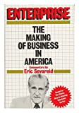Enterprise: The Making of Business in America (0070563365) by Sevareid, Eric