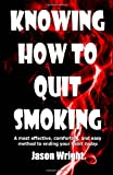 Jason Wright Knowing How To Quit Smoking