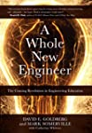 A Whole New Engineer: The Coming Revo...