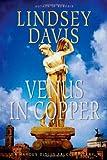 Venus in Copper: A Marcus Didius Falco Mystery (Marcus Didius Falco Mysteries)