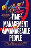 img - for Time Management for Unmanageable People: The Guilt-Free Way to Organize, Energize, and Maximize Your Life by Anne McGee-Cooper (1994-08-01) book / textbook / text book