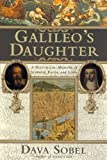 img - for Galileo's Daughter: A Historical Memoir of Science, Faith, and Love book / textbook / text book
