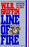 Line of Fire: Continuing the Saga of the Corps (0399136711) by Griffin, W. E. B.