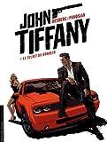 John-Tiffany---tome-1---Le-secret-du-bonheur