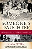 Someones Daughter: In Search of Justice for Jane Doe