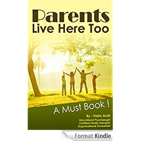 Parenting Book : Parents Live Here Too: Great Book for Parents (English Edition)