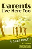Parenting Book : Parents Live Here Too: Great Book for Parents