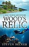 Woods Relic: Mac Travis Adventure Thrillers