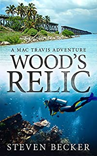 Wood's Relic: Mac Travis Adventure Thrillers by Steven Becker ebook deal