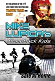Safe at Home: Mike Lupica's Comeback Kids (Comeback Kids Series) (0399247165) by Lupica, Mike