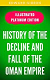 Image of History Of The Decline and Fall Of The Roman Empire: Illustrated Platinum Edition (Free Audiobook Included)