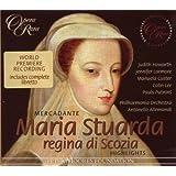 Mercadante: Maria Stuarda, regina di Scozia