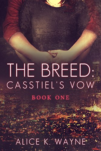 Alice K. Wayne - The Breed Casstiel's Vow