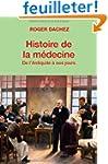 Histoire de la m�decine : De l'Antiqu...