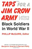 Taps For A Jim Crow Army: Letters from Black Soldiers in World War II