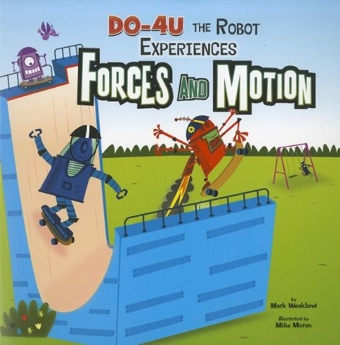 DO-4U the Robot Experiences Forces and Motion (In the Science Lab) (Robot Motion compare prices)