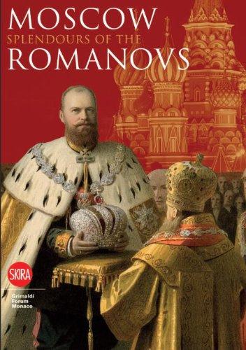 Moscow: Splendor of the Romanovs