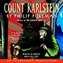 Count Karlstein Audiobook by Philip Pullman Narrated by Jo Thurley, Full Cast