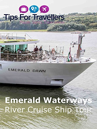 Emerald Waterways Emerald Dawn River Cruise Ship Tour and Review