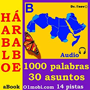 Hablo arabe (con Mozart) - volumen basico [Arabic for Spanish Speakers] | [Dr. I'nov]