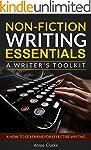 Non-fiction Writing Essentials: A Wri...