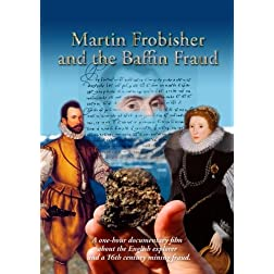 Martin Frobisher and the Baffin Fraud