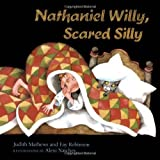 img - for Nathaniel Willy, Scared Silly Hardcover - February 1, 1994 book / textbook / text book