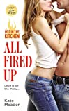 All Fired Up (HOT IN THE KITCHEN)