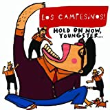 Hold On Now, Youngster...by Los Campesinos!